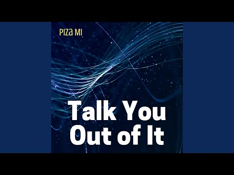 Talk You out of It (Instrumental)