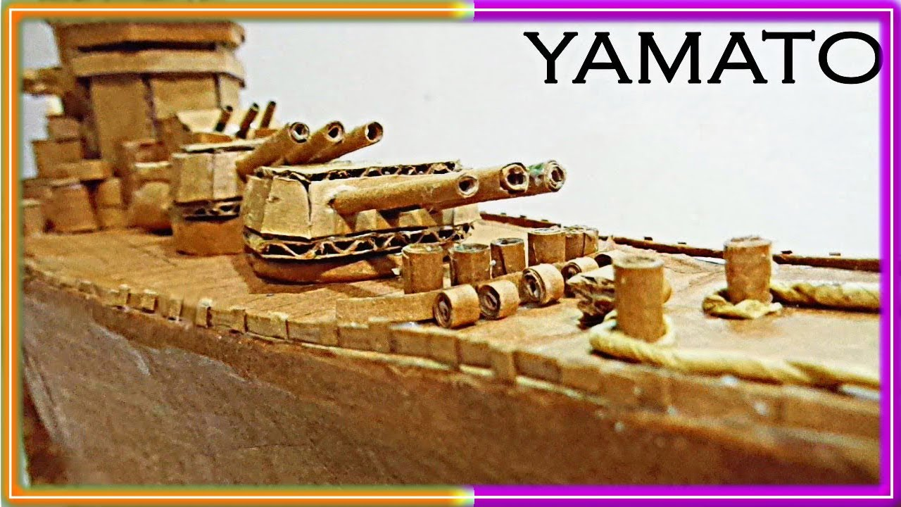 Como hacer ACORAZADO YAMATO  (大和 ) CON CARTON /How to make YAMATO Battleship