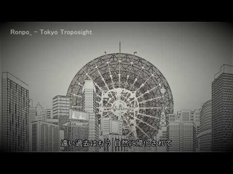 IA『Tokyo Troposite』Ronpo【 VOCALOID 新曲紹介】