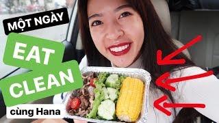 Eat Clean #2 | Một ngày Eat Clean cùng Hana ♡ Hana Giang Anh