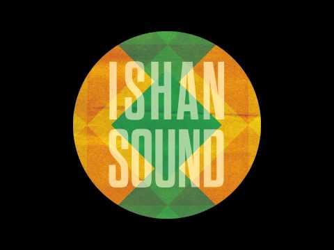 ISHAN SOUND - NAMKHA - KAHN REMIX