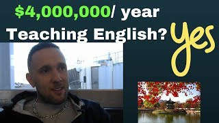 Is It True a Korean English Teacher is Making $4 Million a Year Teaching ESL? Yes.  Here's Why.