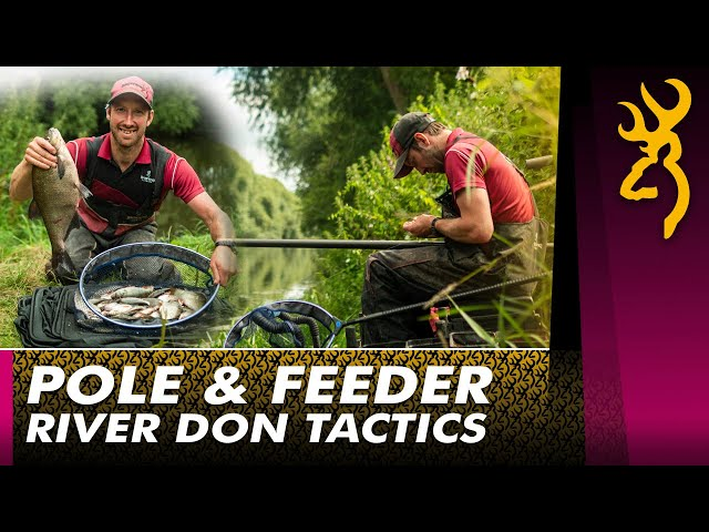 Summer River Masterclass : Pole & Feeder Fishing on the river Don