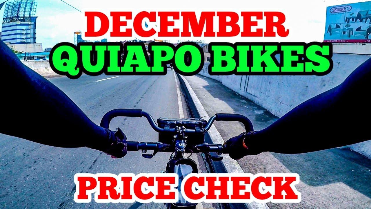(DECEMBER) QUIAPO BIKES PRICE CHECK | TUMAAS O BUMABA ?