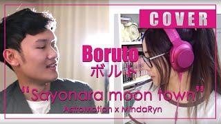 BORUTO - Sayonara moon town (MindaRyn feat. AstroMotion)