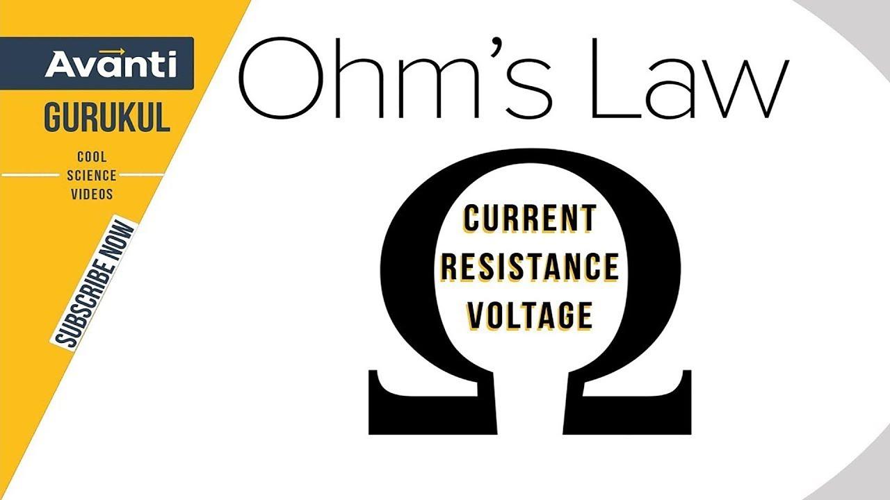 ohm's law | resistance | current | voltage | class 10 science | physics   avanti gurukul