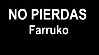 Farruko - No Pierdas - Reggaeton Mayo 2012