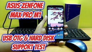 Asus ZenFone Max Pro M1 USB OTG & Hard Disk Support Test