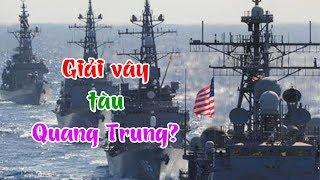 Mỹ sẽ chính thức điều tàu chiến tới Biển Đông, đập tơi tả TQ, giải cứu tàu Quang Trung của VN