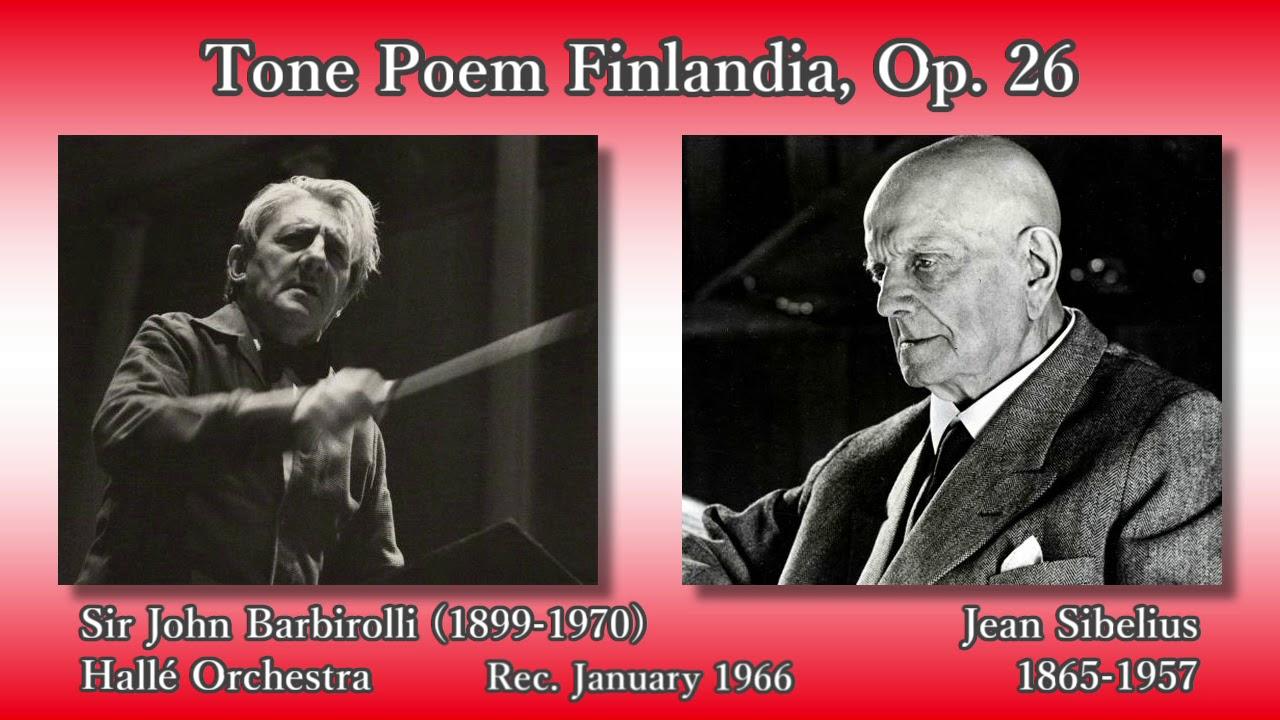 Sibelius: Finlandia, Barbirolli & The Hallé (1966) シベリウス 交響 ...