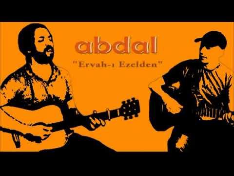 Grup Abdal Ervah-ı Ezelden