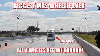 THE BIGGEST WHEELIE THE MR2 HAS EVER DONE!