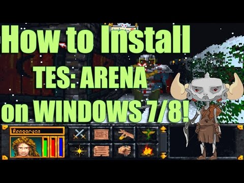 How To Install The Elder Scrolls: Arena On Windows 7 And 8