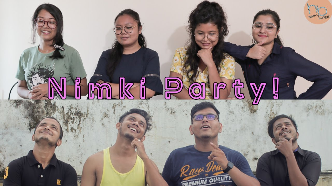 Nimki Party !   Heavy Budget feat. Ene Olop G3
