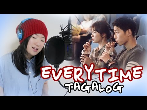 [TAGALOG] Everytime (Chen & Punch)-Descendants of the Sun OST by Marianne Topacio