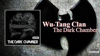 Wu-Tang Clan - The Dark Chamber (Full Album) (2021) + Album Download