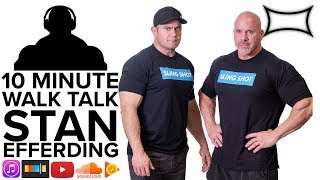 10 Minute Walk Talk - Stan Efferding & The Vertical Diet