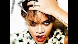 Rihanna - Cockiness (Love It) (Talk That Talk) with Lyrics in Description.