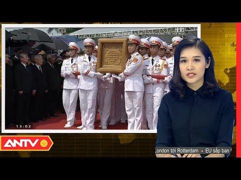 ANTV | Trực tiếp: Lễ an táng đồng chí nguyên Tổng Bí thư Đỗ Mười | Tin tức | Tin nóng mới nhất