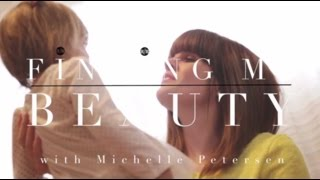 FINDING MY BEAUTY: Michelle Peterson Thumbnail