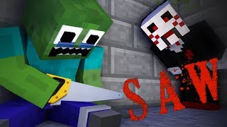 Monster School  THE SAW   Minecraft Animation