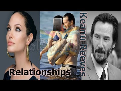 Keanu Reeves Dating, The Relationship Of Keanu Reeves From (1986 -  2019 ) // Stars Story