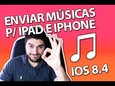 Como transferir músicas do iTunes para o iPhone ou iPad (iOS 8.4)
