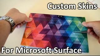 Quick Tip: Custom Skin for Microsoft Surface