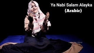 Ya Nabi Salam Alayka (Arabic) By Yumna Ajin | HD VIDEO