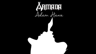 Armada - Adam Hawa (Official Lyric Video) ✅