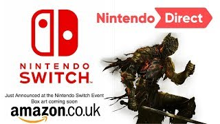 Massive News: Amazon UK Placeholder Hints Nintendo Direct | Dark Souls Switch Release Date & More