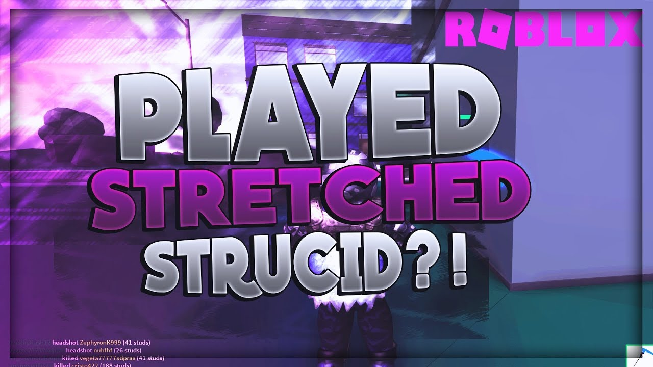 I TRIED STRETCHED RESOLUTION ON STRUCID!?!?! - YouTube