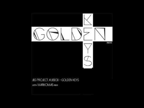 J&S Project , Kubeck - Golden Keys (Markomas Remix) [PB006]