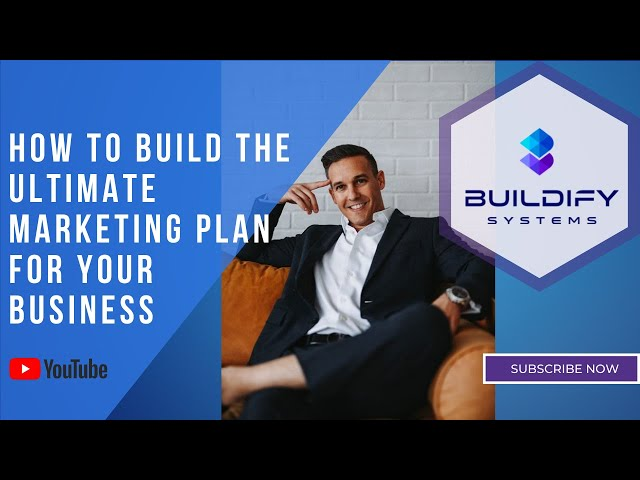 How to Build the Ultimate Marketing Plan for Your Business