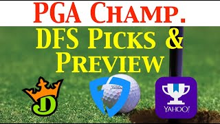 PGA Championship - The Putting Green Fantasy Golf DFS DraftKings Picks & Preview 2019
