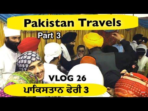 Pakistan Travels PART 3 | VLOG 26 - Bhai Gagandeep Singh (Sri Ganga Nagar Wale)