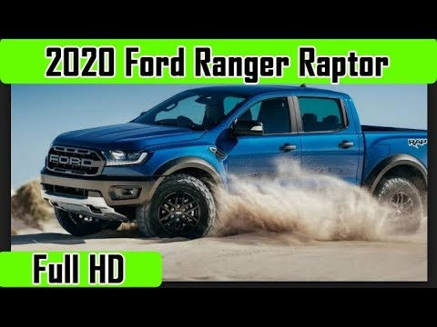 2020 FORD TRUCK - 2020 Ford Ranger Raptor Review