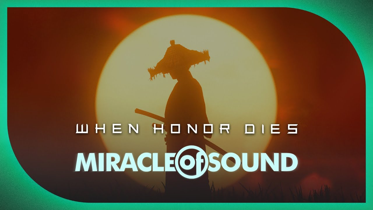 When Honor Dies by Miracle Of Sound (Ghost Of Tsushima) - ALBUM REMASTER