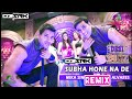 Subha Hone Na de Remix | Desi Boyz | DJ O2&Srk | VJ DH Style Vfx