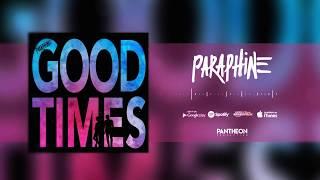 Parapnine - Good Times