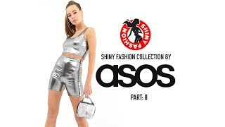 Shiny Fashion [ASOS] P. 8