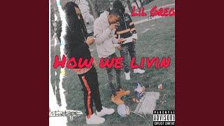 How We Livin