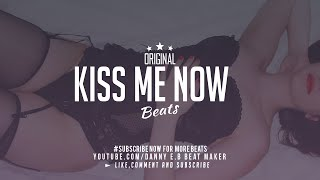 """Kiss Me Now"" - Trap X Hip Hop Instrumental (Prod. Danny E.B)"