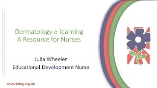 Dermatology e-learning - A Resource for Nurses