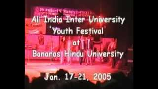 All India Youth Festival, 2005 at BHU. All India Western Song Final Competition, Nagpur Uni, Nagpur