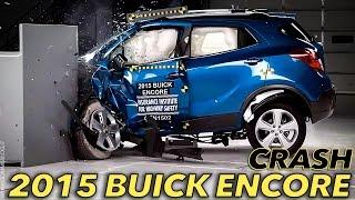 2015 Buick Encore CRASH TEST IIHS Small Overlap [GOOD]
