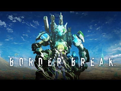 PS4版『BORDER BREAK』プロモーションムービー