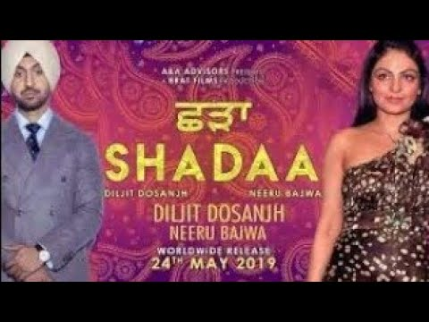 Download Shadaa Diljit Dosanjh Full HD Movie || New Punjabi Movies 2019 | Diljit Dosanjh New Movie