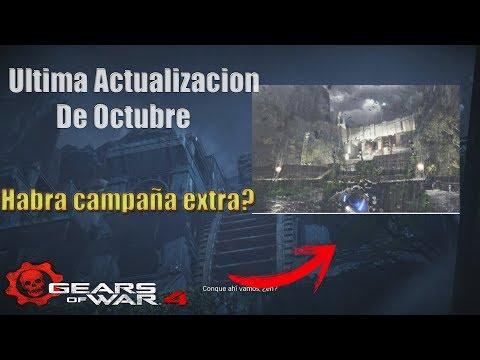Ultima Actualizacion De Octubre l Habra Campaña Extra ? Gears Of War 4