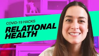 VOUS COVID-19 HACKS – Relational Health with Erika Vazquez